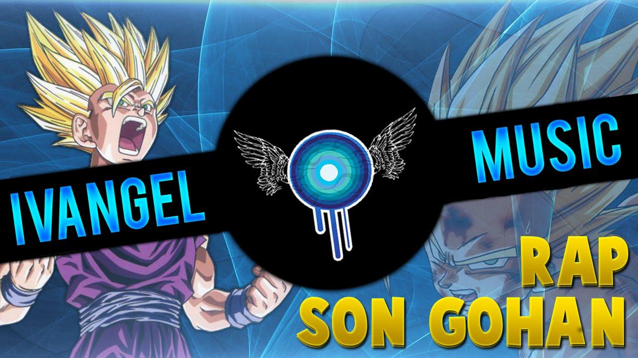 Son Gohan Rap - Ivangel Music (Dragon Ball Z) - YouTube