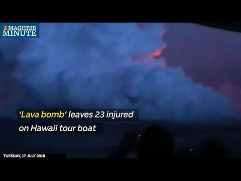 'Lava bomb' leaves 23 injured on Hawaii tour boat