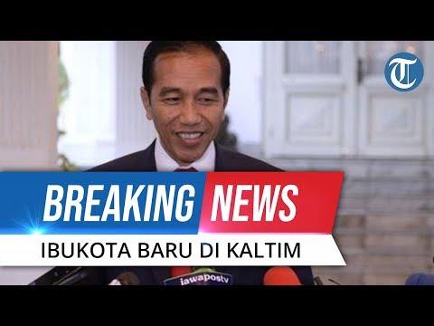 VIDEO: Presiden Jokowi Resmi Umumkan Penajam dan Kutai Kalimantan Timur sebagai Ibu Kota Baru