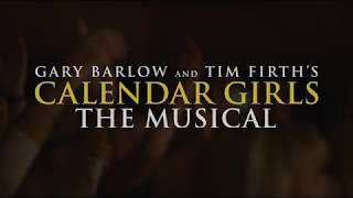 Calendar Girls Review | The Lowry | Manchester