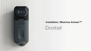 Maximus Answer™ DualCam Video Doorbell | Installation Video