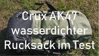 Crux AK 47 wasserdichter Rucksack Test im Wasser