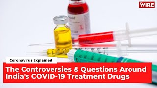 If You Get Covid-19, You May Need to Buy These Drugs in India, But How Safe & Efficacious Are They? - Download this Video in MP3, M4A, WEBM, MP4, 3GP