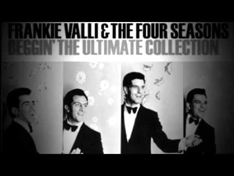 Beggin' performed by The Four Seasons