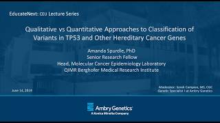 Approaches to Classification of Variants in TP53 and Other Hereditary Cancer Genes    Ambry Genetics