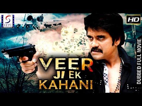 Veer Ji Ek Kahani - Dubbed Hindi Movies 2017 Full Movie HD l Nagarjun, Bhoomika
