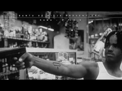 KAMA - GFDG [Official 4K Video] prod. von Nisbeatz