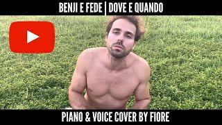 Benji & Fede   Dove E Quando | Cover By Fiore