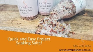 Soaking Salts - Another Quick & Easy Christmas Project With Recipe | Soy And Shea