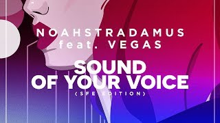 NoahStradamus - Sound Of Your Voice (SFE Edition) (Lyric Video)