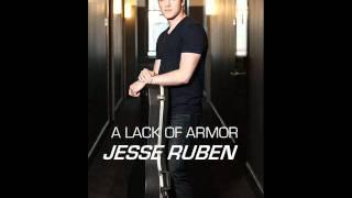 A Lack Of Armor - Jesse Ruben