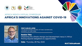 Prof. Carlos Lopes discusses unpacking the climate change and development nexus in Africa- University of Cape Town