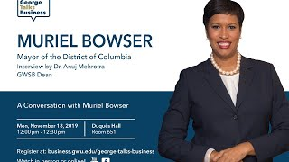 video - George Talks Business with Mayor Muriel Bowser