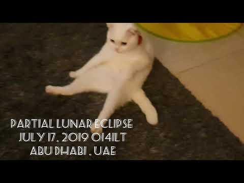 Partial Lunar Eclipse UAE 17th July 2019🌗