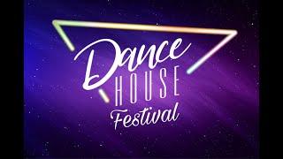 DANCE HOUSE FESTIVAL.