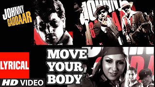 Move Your Body Lyrical | Johnny Gaddaar | Hard   - YouTube