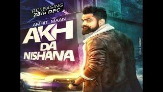 Akh Da Nishana  Amrit Maan  Deep Jandu  Full Song   Speed Records
