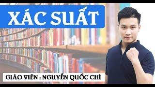 Xác suất ( Tiết 1 ) - Toán 11 Thầy giáo : Nguyễn Quốc Chí