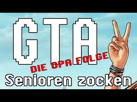 GTA V - Senioren Zocken!!! - (Die Opa Folge)