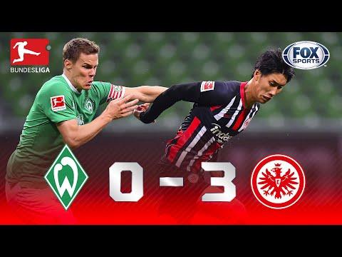 ATROPELO FORA DE CASA! Veja os melhores momentos de Werder Bremen x Eintracht Frankfurt