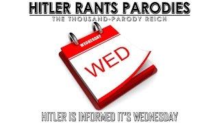 Hitler is informed it's Wednesday