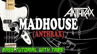 Anthrax - Madhouse - BASS Tutorial [With Tabs] - Play Along