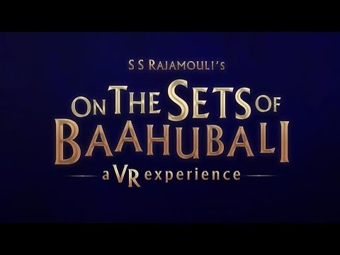 360°video – On The Sets of Baahubali – A VR Experience
