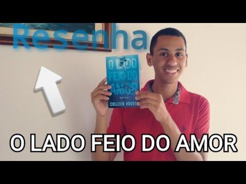 Resenha - O Lado Feio do Amor (Ugly Love)