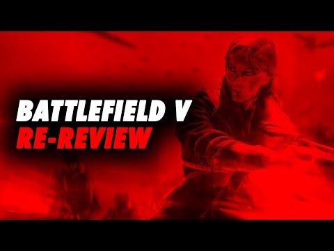 Battlefield V - The Re-Review