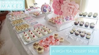 MUNDHEEP MAKES A HIGH TEA DESSERT TABLE !