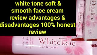 White Tone Soft &smooth Face Cream Review In Telugt||white Tone Face Cream||best Skinwhitening Cream