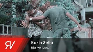 Rijal Vertizone - Kasih Setia I Official Video Clip