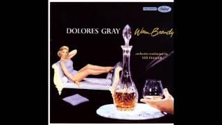 Dolores Gray - Speak Low