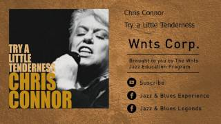 Chris Connor - Try a Little Tenderness