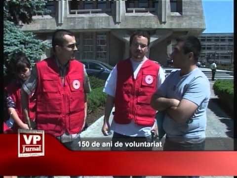 150 de ani de voluntariat