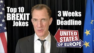 Top 10 Brexit Jokes 3 Weeks to Deadline