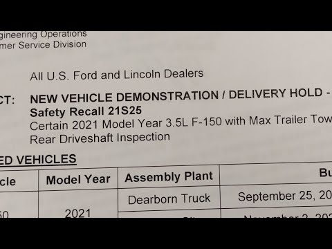 2021 Ford F150 Safety Recall 21S25 3.5L W/ Tow Max and 3.5L HEV vehicles Rear Driveshaft Inspection