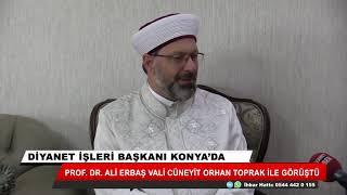 Diyanet İşleri Başkanı Prof. Dr. Ali Erbaş Konya'ya geliyor