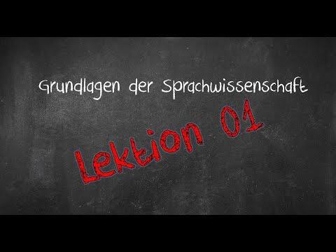 Einführung in die Sprachwissenschaft: Lektion 01: Wortbildung (2018)