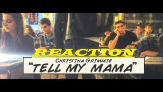 [REACTION] Christina Grimmie - Tell My Mama Music Video