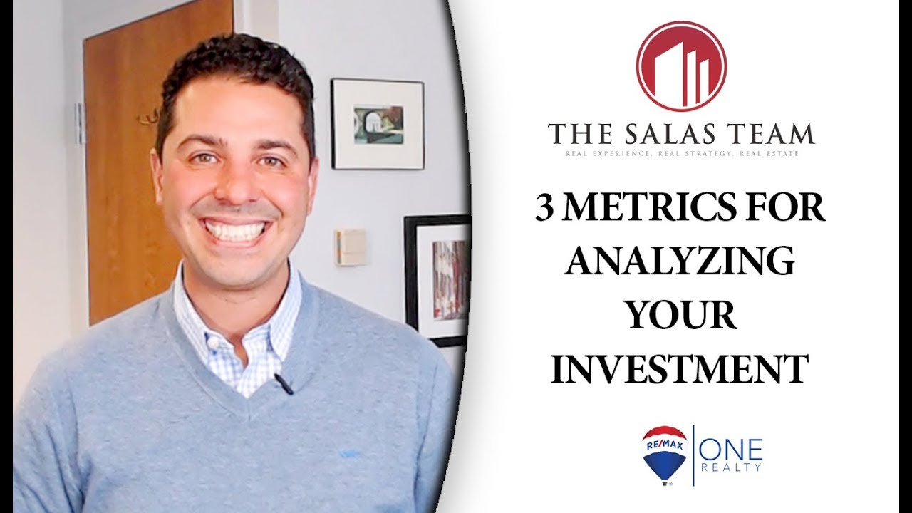 3 Metrics for Analyzing Your Investment