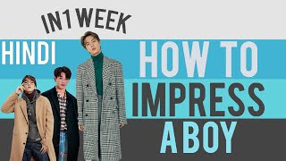 How to impress a boy | How to make a boyfriend [HINDI] | Rishabh Chouhan