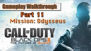Call Of Duty Black Ops 2 Gameplay Walkthrough - Part 11 - Mission 9 - Odysseus
