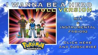 Pokémon Advanced - I Wanna be a Hero - FULL VERSION - ENGLISH OPENING HD STEREO
