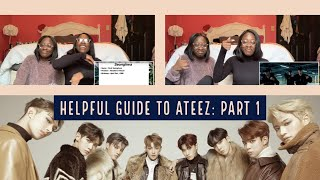 HELPFUL GUIDE TO ATEEZ: PART 1