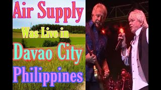 Air Supply Live in Davao  - Come what May - Bobby Sato