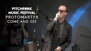 "Protomartyr perform ""Come and See"""