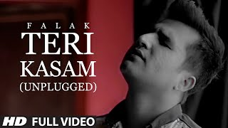 Teri Kasam (Unplugged) Falak Shabir - Official Music Video - JUDAH