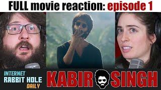 Kabir Singh | HINDI | FULL MOVIE REACTION SERIES | irh daily | EPISODE 1