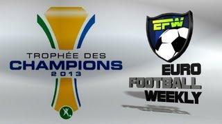 PSG Vs BORDEAUX Trophée Des Champions 2013 | French Super Cup